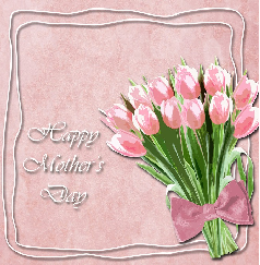 image of a bouquet of tulips and the words Happy Mothers day